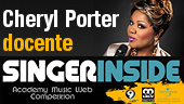 La vocal coach Cheryl Porter è docente Singer Inside - Academy Music Web Competition